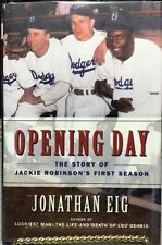 Eig, Jonathan OPENING DAY Signed, 1st Ed, 1st Print
