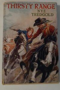 TREDGOLD, Nye (TRANTER, Nigel) Thirsty Range (first edition)