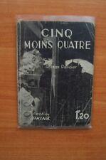 COLLECTION SPHINX n° 24 : CINQ MOINS QUATRE roman policier