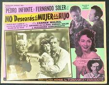 PEDRO INFANTE NO DESEARAS LA MUJER DE TU HIJO FERNANDO SOLER LOBBY CARD PHOTO 49