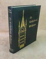 WIM SWAAN - LA CATHEDRALE GOTHIQUE - FERNAND NATHAN 1970