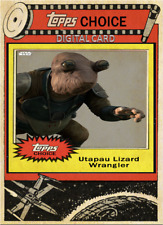 2019 TOPPS CHOICE UTAPAU LIZARD WRANGLER Topps Star Wars Digital Card