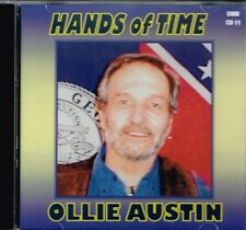"OLLIE AUSTIN Brand New CD ""HANDS OF TIME"" 14 tracks Country Music"