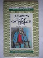 La narrativa italiana contemporanea 1940-1990Pedullà WalterNewtonsapere Nuovo