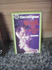 Vergiß, was gestern war, ein Roman von Ilse Collingnon