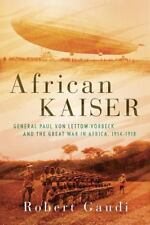 AFRICAN KAISER - GAUDI, ROBERT - NEW HARDCOVER BOOK