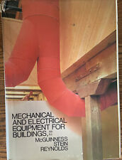 Mechanical and Electrical Equipment for Buildings 6th Ed. McGuinnes Stein Reynol