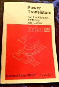 Vintage 1974 RCA POWER TRANSISTORS amph-switch-control Tech Series PM-82 111 pgs