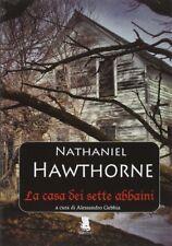 Nathaniel Hawthorne, La casa dei sette abbaini, Gargoyle 2014 1° edizione