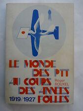 Le Monde des PTT au cours des Années folles 1919/1927, Roger Rouxel, 1986
