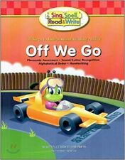 Sing, Spell, Read & Write Off We Go Student Edition Book 2004