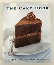 The Cake Book Tish Boyle Cookbook Recipes Ideas Techniques Pastry Chef Photos