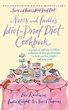 Neris and India's Idiot Proof Diet Cookbook by Knight, India, Thomas, Neris