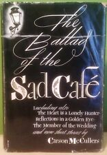 BALLAD OF THE SAD CAFE Novels Stories Carson McCullers First Edition HCDJ 1951