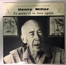 Henry Miller ~ To Paint is to Love Again ~ Scarce French 2LP spoken word LP ~ NM