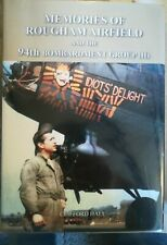 Memories of Rougham Airfield and The 94th Bombardment Group (h) by C Hall