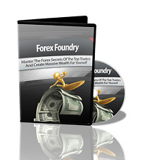 Forex Foundry! Serets of the Pro Traders Revealed - Learn to make Money Trading