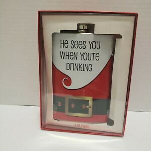 He Sees You When You're Drinking Flask Alcohol Christmas Santa 9 oz