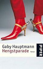 Hengstparade.Gaby HAUPTMANN. Piper Verlag GmbH K001