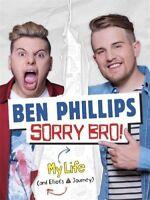 Sorry Bro!, Phillips, Ben, New condition, Book