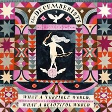 DECEMBERISTS - What a Terrible World, What a Beautiful World, Capitol CD, 2015