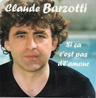 ★☆★ CD Single Claude BARZOTTI Si ca c'est pas d'lamour 2-track CARD SLEEVE ★☆★