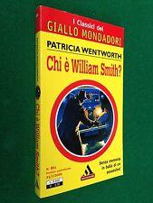 Patricia WENTWORTH - CHI E' WILLIAM SMITH ? , Giallo Mondadori n.861 (2000)
