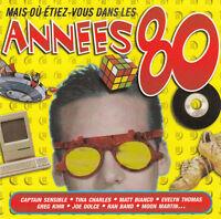 Compilation CD Mais Où Etiez-Vous Dans Les Années 80 - France