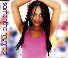 SAMANTHA MUMBA - GOTTA TELL YOU CD SINGLE 3 TRACKS + VIDEO  2000 SLIM BOX