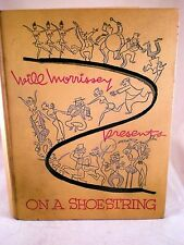 On A Shoestring, 1955, 1st ed., Will Morrissey, *SIGNED poem by Author* autobio.