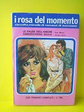LE PAUSE DELL'AMORE - DIMENTICHERAI GIULIA [I rosa del momento,1979]