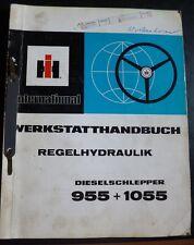 IHC Schlepper 955 + 1055 Werkstatthandb. Regelhydraulik
