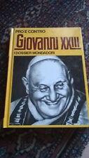 PRO E CONTRO - GIOVANNI XXIII - MONDADORI - 1972