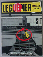 DANIEL CEPPI   ***  LE GUÊPIER  ***  EO LES HUMANOÏDES ASSOCIÉS 1978
