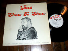The Ranchers - Shaw To Shaw 1979 LP Vinyl Record Pat Shaw UK Import EX+/EX