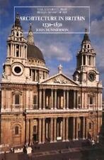 The Yale University Press Pelican History of Art: Architecture in Britain, 1530-