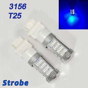 Strobe Blue Rear Turn Signal T25 3156 3456 92 SMD LED Bulb A1 For Ford LA