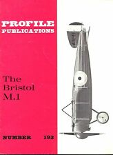 THE BRISTOL M.1: PROFILE #193/ 15 PAGES incl 3 NEWLY ADDED/ NEW PRINT FACSIMILE