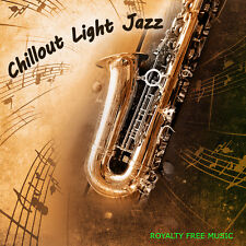 Used Music-Chillout Light Jazz-ROYALTY FREE MUSIC mp3 online
