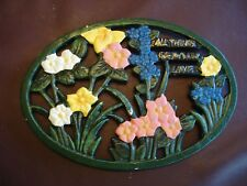 "Cast Iron Oval Floral Painted Trivet ""ALL THINGS GROW WITH LOVE"",  8.5"" x 6"""