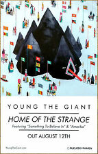 YOUNG THE GIANT Home Of The Strange 2016 Ltd Ed RARE Poster +FREE Indie Poster!