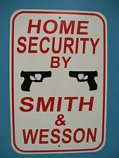 New Home Security Sign By Smith & Wesson Parking Street Sign