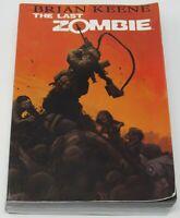 THE LAST ZOMBIE Zomnibus Brian Keene 2014 TPB GN Antarctic Press Comics Omnibus