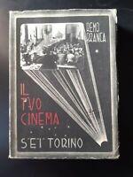 IL TUO CINEMA 1941 Branca TORINO Cinematografia Ventennio Fascismo