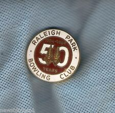 RALEIGH PARK   BOWLING CLUB  LAPEL BADGE, 50 YEARS