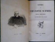 GAVARNI Contes du Chanoine Schmid 1e tirage1843 2 tomes reliés en 1 volume T.B.E
