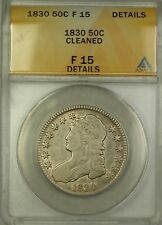 1830 Capped Bust Silver Half Dollar 50c Coin ANACS F-15 Details Cleaned