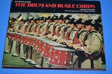 Introducing The Drum And Bugle Corps by Janet Chiefari