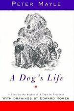 A Dog's Life by Mayle, Peter