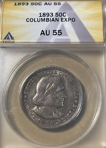 1893 ANACS AU55 Columbian Expo Silver Commemorative Half Dollar